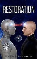 Restoration: A Dystopian Sci-Fi Adventure Novel.