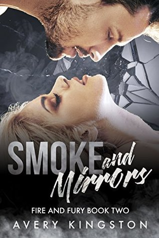 Smoke and Mirrors (Fire and Fury, #2)
