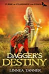 Dagger's Destiny (Curse of Clansmen and Kings, #2)