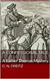 A Confessional Tale: A Father Thomas Medieval Mystery