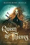 Queen of Thieves (Clockwork Thief #1)