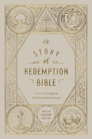 ESV Story of Redemption Bible: A Journey Through the