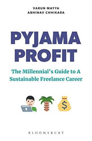 Pyjama Profit: The Millennial's Guide to a Sustainable Freelance Career