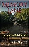 Memory Lane: Journey to Retribution