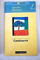 Caminante, No Hay Camino (Spanish Edition)
