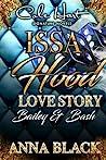 Issa Hood Love Story: Bailey & Bash