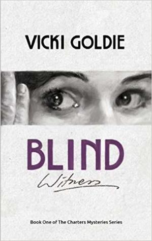 Blind Witness (Book one of the Charters' Mysteries Series)