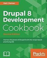 Drupal 8 Development Cookbook Second Edition