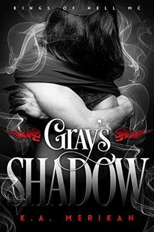 Gray's Shadow (Kings of Hell MC #4)