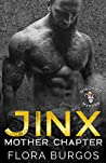 Jinx (Mischief Makers MC: Mother Chapter, #1)