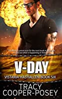 V-Day (Vistaria Has Fallen, #6)