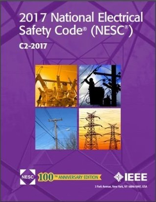 National Electrical Safety Code (C2-2017), 2017 Edition