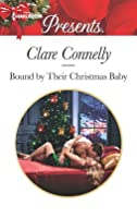 Bound by Their Christmas Baby (Christmas Seductions)