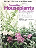Favorite Houseplants and How to Grow Them