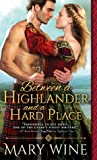 Between a Highlander and a Hard Place (Highland Weddings, #5) audiobook download free