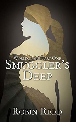 Smuggler's Deep: A Silo Story: Worldquake Part 1
