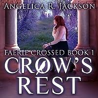 Crow's Rest (Faerie Crossed Book 1)