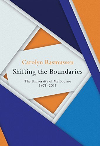 Shifting the Boundaries The University of Melbourne 1975-2015