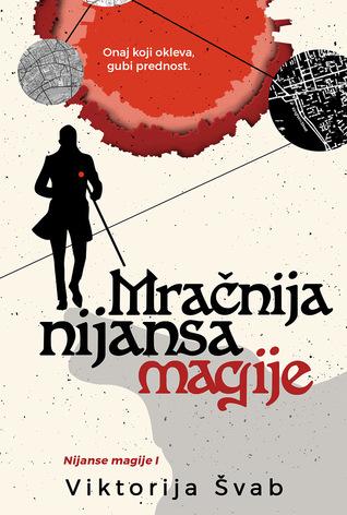 Mračnija nijansa magije (Shades of Magic, #1)