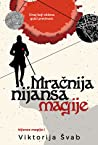Mračnija nijansa magije (Shades of Magic, #1)