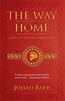 The Way Home (Ashes of Olympus Book 1)