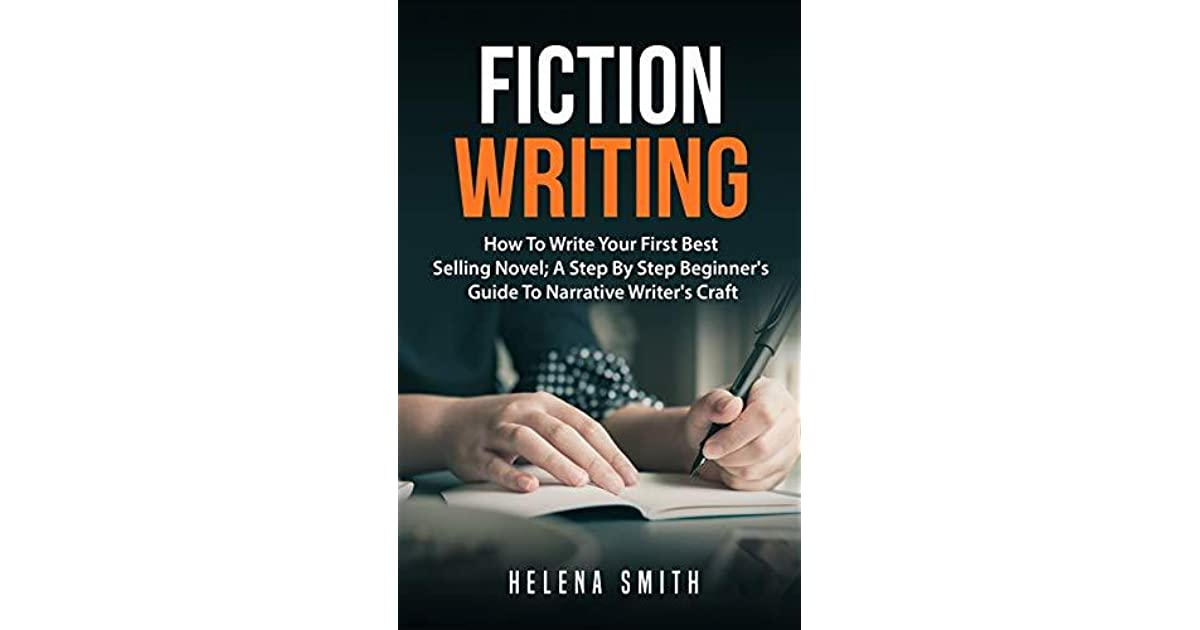 fiction writing how to write your first best selling