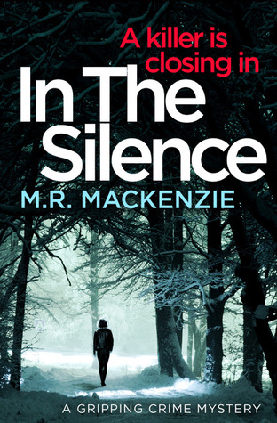 In The Silence by M.R. Mackenzie