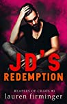 JD's Redemption (Reapers Of Chaos Book 3)