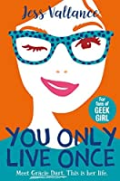 You Only Live Once (Gracie Dart #1)