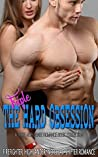 Triple The Hard Obsession: Firefighter, Highlander and Werebear Shifter Romance (A Three-Sub Genre Romance Book Collection)