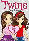 Camp Problems (Twins #13)