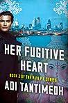 Her Fugitive Heart (Ravi PI #3)