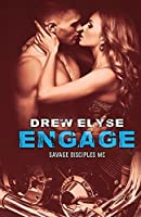 Engage: Volume 3 (Savage Disciples MC)