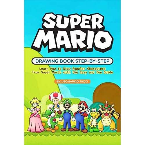 Super Mario Drawing Book Step By Step Learn How To Draw Popular