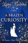 A Brazen Curiosity (Beatrice Hyde-Clare Mysteries #1)