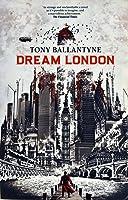 Dream London