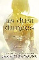 As Dust Dances (Play On, #2)