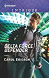 Delta Force Defender (Red, White and Built: Pumped Up #1)