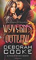 Wyvern's Outlaw: Volume 7 (The Dragons of Incendium)