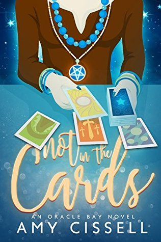 Not in the Cards by Amy Cissell
