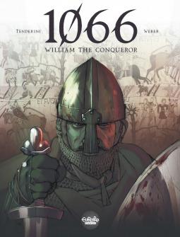 1066: William the Conqueror
