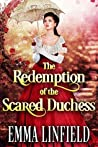 The Redemption of the Scared Duchess