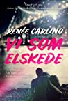 Vi som elskede by Renee Carlino