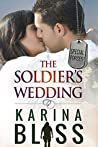 The Soldier's Wedding (Special Forces, #1)
