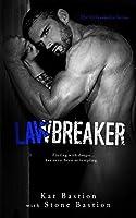 Lawbreaker (Unbreakable #3)