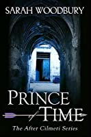 Prince of Time (After Cilmeri)