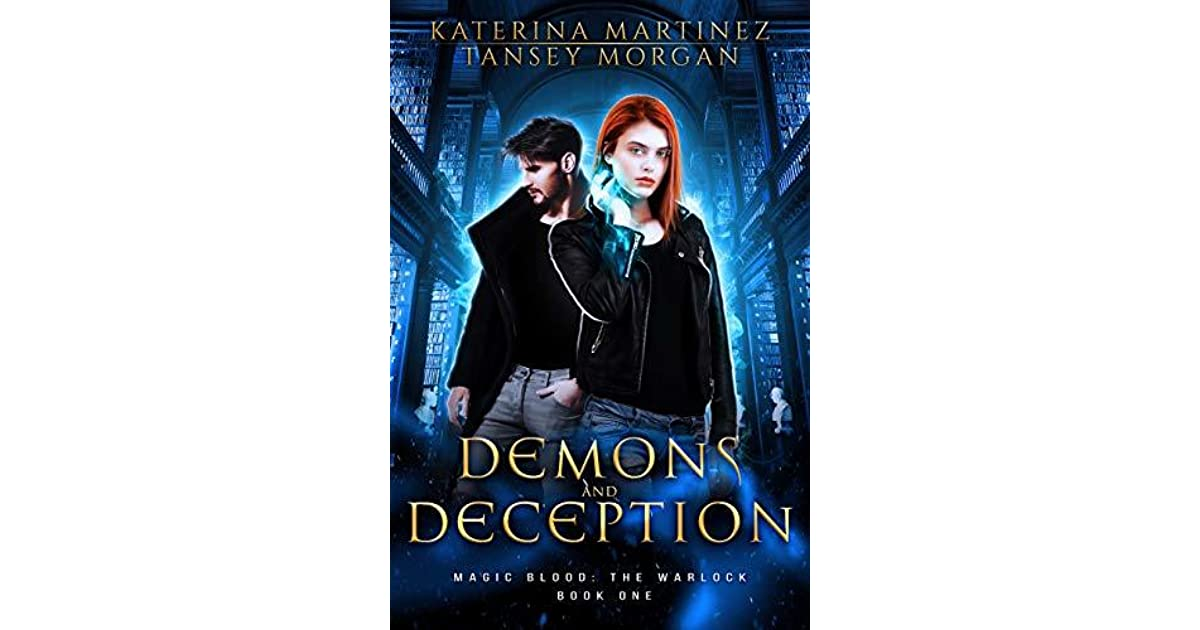 Demons And Deception By Katerina Martinez
