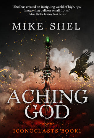 Aching God by Mike Shel