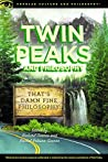 Twin Peaks and Philosophy by Richard    Greene