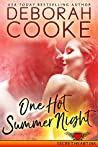 One Hot Summer Night by Deborah Cooke
